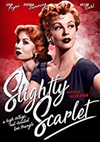 Slightly Scarlet [DVD]
