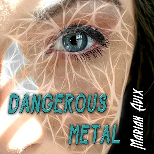 Dangerous Metal audiobook cover art