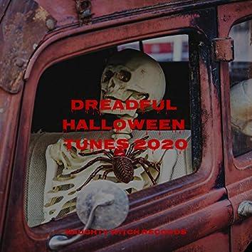 Dreadful Halloween Tunes 2020