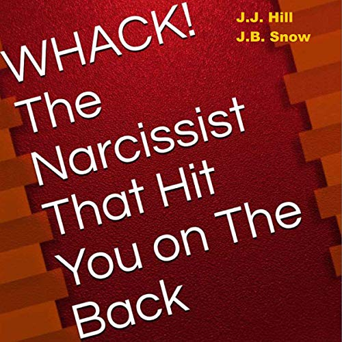 Whack! The Narcissist That Hit You on the Back Titelbild