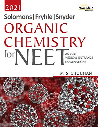 Wiley's Solomons, Fryhle, Synder Organic Chemistry for NEET