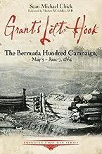 Grant's Left Hook: The Bermuda Hundred Campaign, May 5-June 7, 1864 (Emerging Civil War Series)