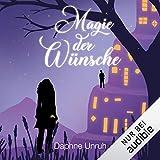 Magie der Wünsche: Welt der Wünsche 1
