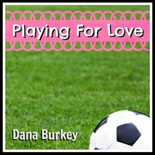 Playing for Love audiobook cover art
