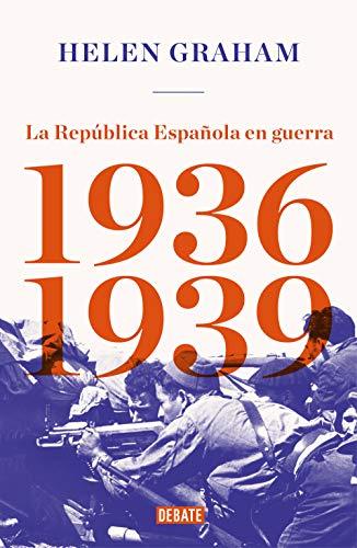 La República Española en guerra (1936-1939) eBook: Graham, Helen ...