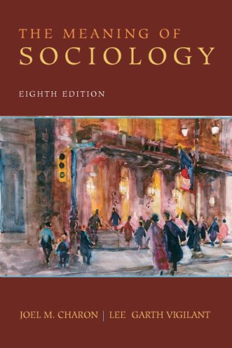 The Meaning of Sociology (8th Edition)