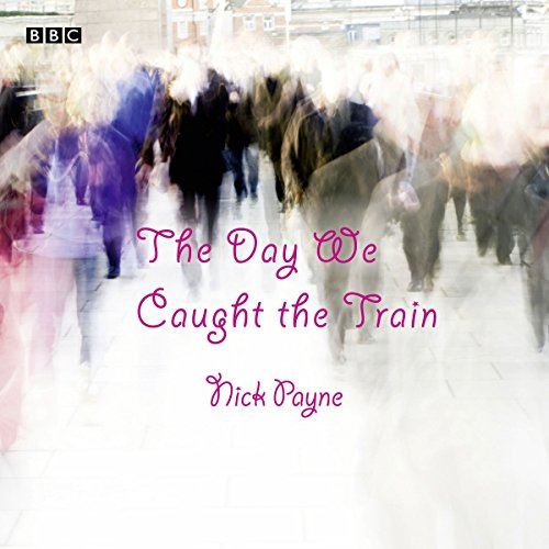 The Day We Caught the Train cover art