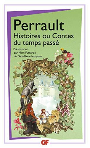 Histoires ou Contes du temps passé: PRÉFACE DE MARC FUMAROLI