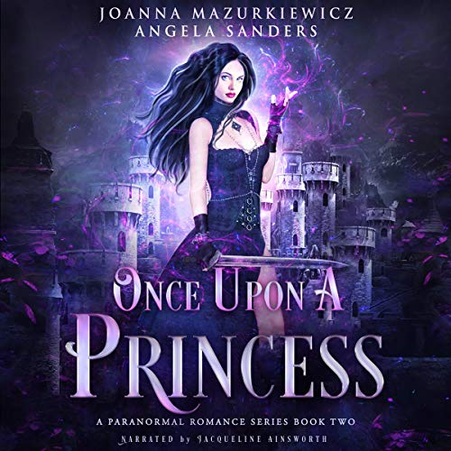 Once Upon a Princess: A Paranormal Romance Series, Book 2