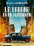La Habana En Un Almendrón