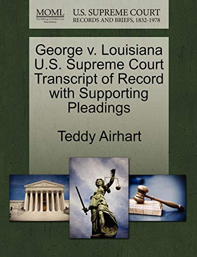 George V. Louisiana U.S. Supreme Court Transcript of Record with Supporting Pleadings