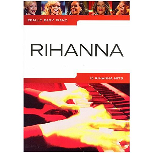 Really Easy Piano: Rihanna. Für Klavier, Nur Text