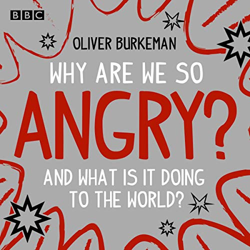 Why Are We So Angry? audiobook cover art