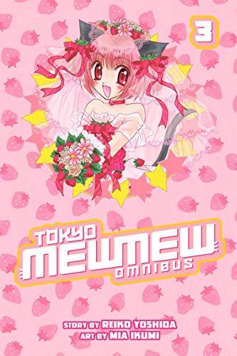 Tokyo Mew Mew Omnibus Vol. 3