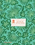 Bitten By Witch Fever: Wallpaper & Arsenic in the Victorian Home - Lucinda Hawksley