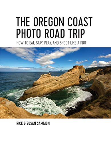 The Oregon Coast Photo Road Trip: How To Eat, Stay, Play, and Shoot Like a Pro (English Edition)