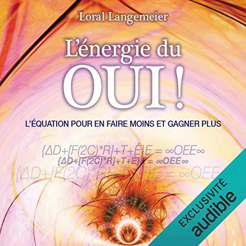 L'énergie du oui ! audiobook cover art
