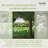 The Golden Age of Light Music: Great English Light Orchestras by Various Artists (2004-09-09)