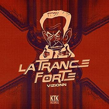 La Trance Forte