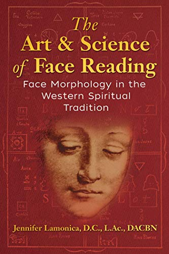 The Art and Science of Face Reading: Face Morphology in the Western Spiritual Tradition