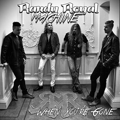 Randy Royal Machine