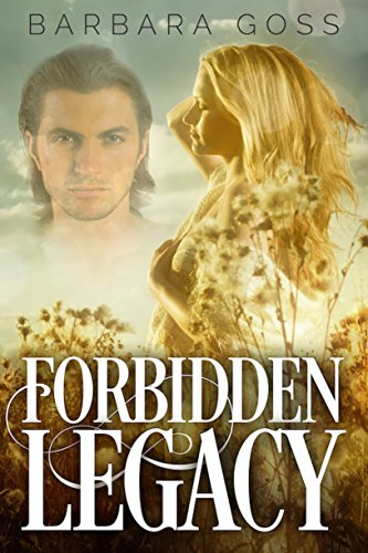 Book: Forbidden Legacy by Barbara Goss