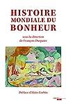 Histoire mondiale du bonheur par Séranot