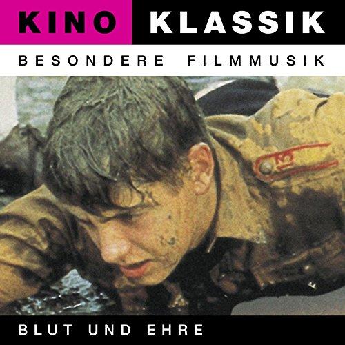 Kino Klassik - Besondere Filmmusik: Blut und Ehre