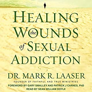 Healing the Wounds of Sexual Addiction cover art