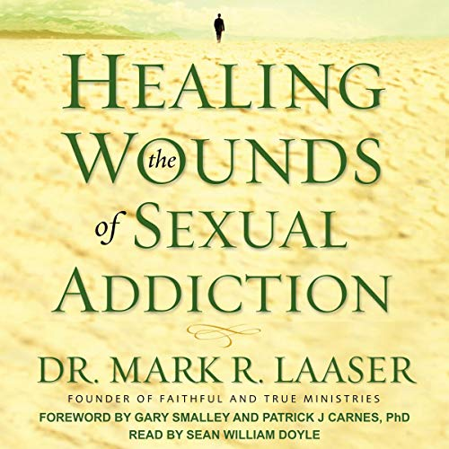 Healing the Wounds of Sexual Addiction                   By:                                                                                                                                 Dr. Mark R. Laaser,                                                                                        Gary Smalley - foreword,                                                                                        Patrick J. Carnes PhD - foreword                               Narrated by:                                                                                                                                 Sean William Doyle                      Length: 7 hrs and 36 mins     4 ratings     Overall 4.8