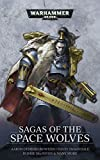 Sagas of the Space Wolves (Warhammer 40,000) (English Edition)