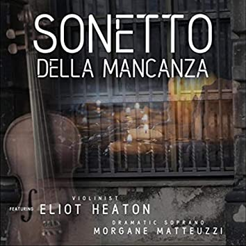 Sonetto Della Mancanza (feat. Eliot Heaton & Morgane Matteuzzi)