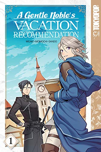 A Gentle Noble's Vacation Recommendation, Volume 1 (English Edition)