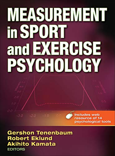 Compare Textbook Prices for Measurement in Sport and Exercise Psychology First Edition ISBN 9780736086813 by Tenenbaum, Gershon,Eklund, Robert C.,Kamata, Akihito