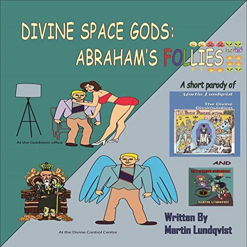 Couverture de Divine Space Gods: Abraham's Follies