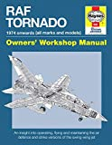 RAF Tornado: 1974 to Date (all makes and models): 1974 Onwards (All Makes and Models) (Owners' Workshop Manual) - Ian Black