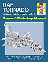 RAF Tornado: 1974 onwards (all makes and models) (Owners' Workshop Manual)