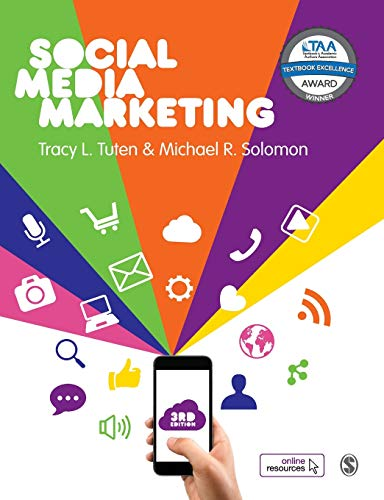 Compare Textbook Prices for Social Media Marketing 3 Edition ISBN 9781526423870 by Tuten, Tracy L.,Solomon, Michael R.