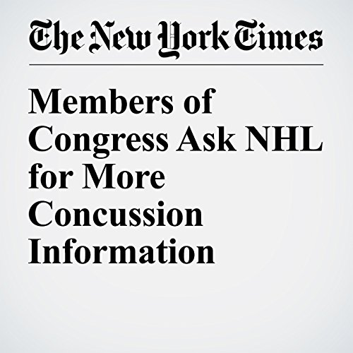 Members of Congress Ask NHL for More Concussion Information audiobook cover art