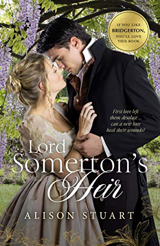 Book: Lord Somerton's Heir by Alison Stuart