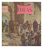 Ideas : a volume of ideas, living, dying, dead & fossil, which we are moved by or were moved by / [general editors Geoffrey Grigson & Charles Harvard Gibbs-Smith]