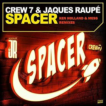 Spacer (Ken Holland & Mess Remixes)