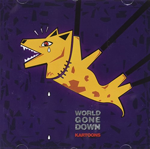Kartoons - World Gone Down