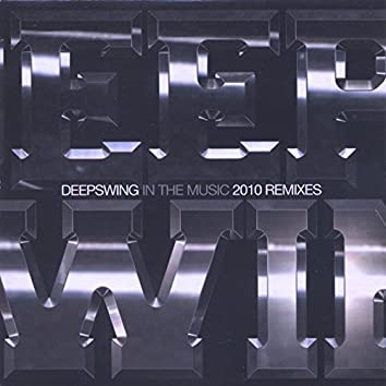 In the Music (2010 Remixes)