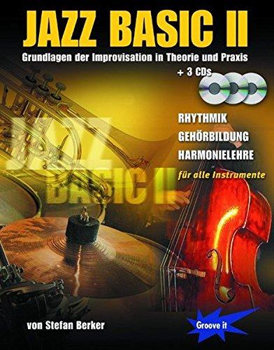 Jazz Basic Band 2 - Jazz Lehrbuch mit 3 CDs - für alle Musikinstrumente (Piano, Gitarre, Flöte, Sax, Trompete etc.)