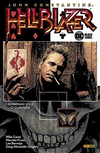 John Constantine, Hellblazer: Condenado Vol.02: O Curinga