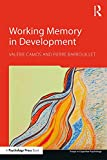Working Memory in Development (Essays in Cognitive Psychology) (English Edition)