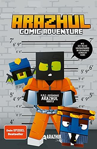 Wie ich meine Hausaufgaben im Gefängnis gemacht habe - Ein Arazhul-Comic-Adventure: Ein Arazhul-Comic-Adventure, Band 3