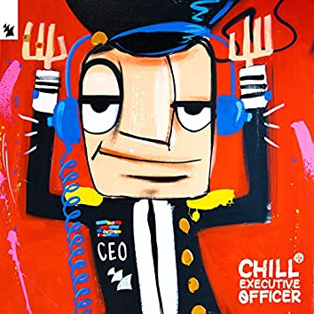 Chill Executive Officer, Vol. 1 (Selected by Maykel Piron)