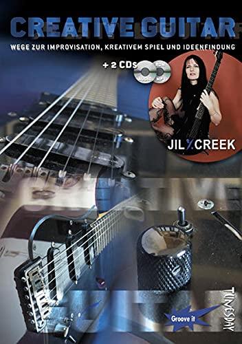 Creative Guitar ( E-Gitarre Lehrbuch mit 2 CDs, Noten und Tabulatur): Wege zur Improvisation, kreativem Spiel und Ideenfindung